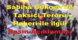 Sabiha Gökçen'de 'Taksici Terörü' Haberi ile ilgili Basın Açıklaması