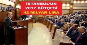 İSTANBUL'UN 2017 BÜTÇESİ 42 MİLYAR LİRA