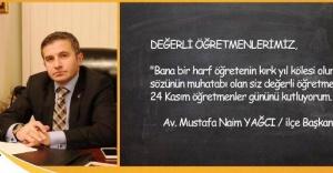 Mustafa Naim YAĞCI'dan Öğretmenler günü Mesajı