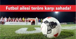 Futbol ailesi teröre karşı BJK Vodafone Arena'da