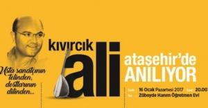 KIVIRCIK ALİ ATAŞEHİR'DE ANILIYOR