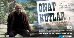 ONAT KUTLAR KADIKÖY'DE ANILIYOR