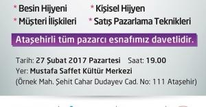 Ataşehir'de Semt Pazarcılarına Eğitim Semineri