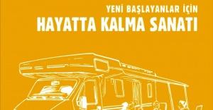 """""""YENİ BAŞLAYANLAR İÇİN HAYATTA KALMA SANATI"""""""