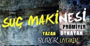 'Suç Makinesi' tiyatro oyunu Ataşehir Mustafa Saffet Kültür Merkezinde