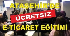 Ataşehir'de  E-Ticaret Akademisi Kuruldu, Eğitimler Ücretsiz