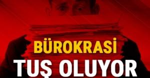 BÜROKRASİ 'TUŞ' OLUYOR