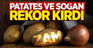 Patates Soğan Zam Rekoru Kırdı