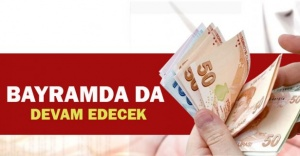 BORÇ YAPILANDIRMA BAŞVURUSU BAYRAMDA'DA YAPILABİLECEK