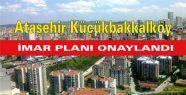 Ataşehir Küçükbakkalköy imar planı...
