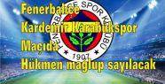 Fenerbahçe Kardemir Karabükspor Maçıda...