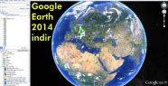 Google Earth 2014 indir, Google Earth 2014...