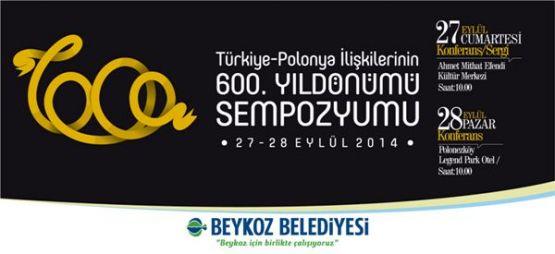 Türkiye-Polonya İlişkilerinin 600.Yılı Sempozyumu