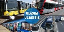 İstanbul'da Ücretsiz ulaşım 31 Temmuz gecesine kadar uzatıldı
