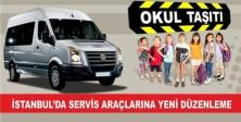 İSTANBUL'DA SERVİS ARAÇLARINA YENİ DÜZENLEME