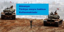 Almanya: Türkiye meşru hakkını kullanmaktadır