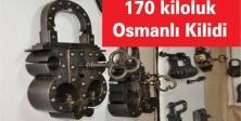 """170 kiloluk dev """"Osmanlı Kilidi"""""""