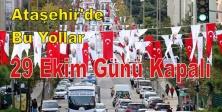 Ataşehir'de bu Yollar 29 ekim Günü Kapalı