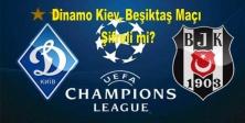 Dinamo Kiev Beşiktaş Maçı Şifreli mi? Hangi kanaldan canlı yayınlanacak?