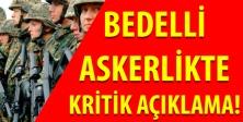 BEDELLİ ASKERLİK GELİYOR