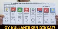 Oy nasıl kullanılır? Oy kullanırken nelere dikkat edilmeli?