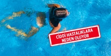 Havuzlar, hastalık riski taşıyor!
