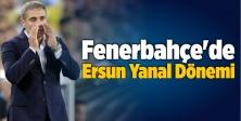 Fenerbahçe'de 2. Ersun Yanal dönemi
