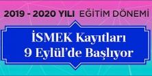 İSMEK KAYITLARI 9 EYLÜL'DE BAŞLIYOR