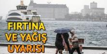İSTANBUL'DA ÇARŞAMBA VE PERŞEMBE FIRTINA UYARISI!