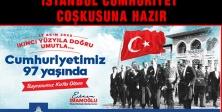 İSTANBUL CUMHURİYET COŞKUSUNA HAZIR