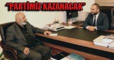 Turan Durmuşoğlu 'Kazananın Partimiz Olacak'