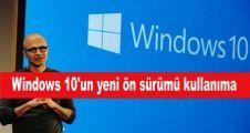 Windows 10'un yeni ön sürümü kullanımda