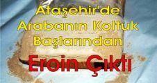 Ataşehir'de Arabanın Koltuk Başlarından Eroin Çıktı