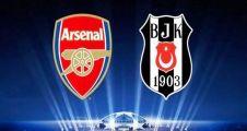 Beşiktaş Arsenal Maçı Saat Kaçta ve Hangi Kanalda