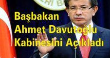 Başbakan Ahmet Davutoğlu kabinesini Açıkladı