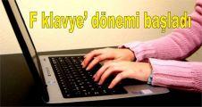 F klavye' dönemi başladı