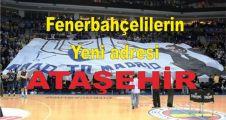 Fenerbahçelilerin yeni adresi Ataşehir