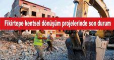 Fikirtepe kentsel dönüşüm projelerinde son durum