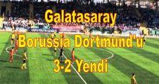 Galatasaray,  Borussia Dortmund 3-2 Yendi