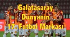 Galatasaray: Dünyanın 17. Futbol Markası