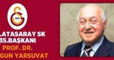 Galatasaray'ın 35. Başkanı Duygun Yarsuvat