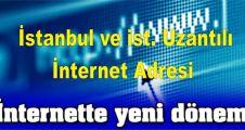 """İnternette """"İstanbul"""" dönemi başlıyor"""