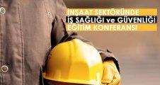 Önce İş Güvenliği Konferansı Kadıköy'de