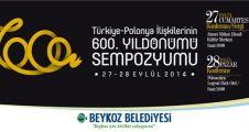 Türkiye-Polonezköy İlişkilerinin 600.Yılı Sempozyumu