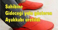 Sahibine Gideceği Yolu Gösteren Ayakkabı Üretildi