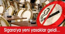 Sigara'ya yeni yasaklar geldi...