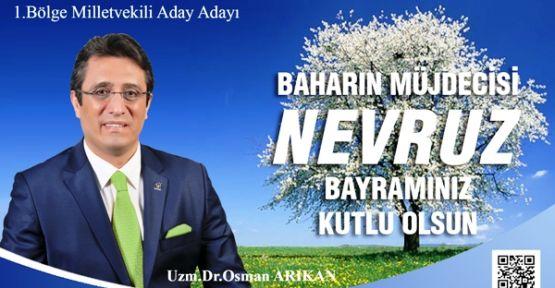 Uzman Dr. Osman Arıkan'ın Nevruz Kutlama Mesajı
