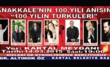 """Çanakkale'nin 100. Yılı Anısına """"100 Yılın Türküleri"""" Kartal Meydanı'nda"""