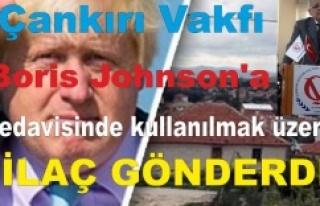 Çankırı Vakfı, Boris Johnson'a tedavisinde...