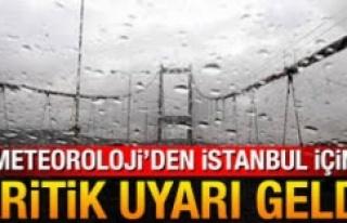 Meteoroloji'den İstanbul için 'sarı'...